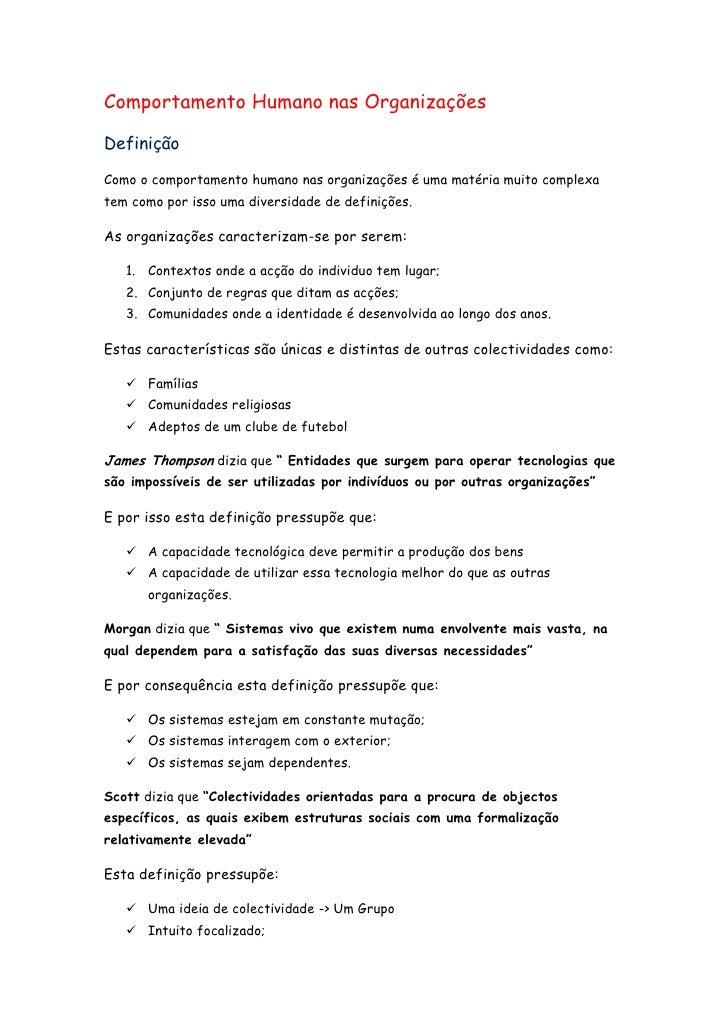 Comportamento Humano nas OrganizaçõesDefiniçãoComo o comportamento humano nas organizações é uma matéria muito complexatem...
