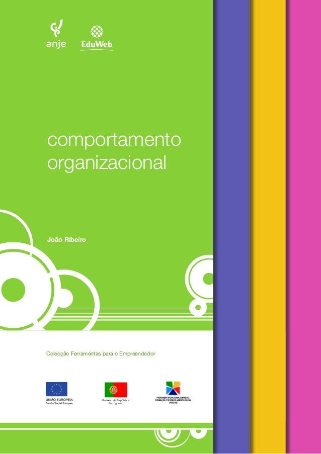 comportamento  organizacional  João Ribeiro  Governo da República  Portuguesa  Colecção Ferramentas para o Empreendedor