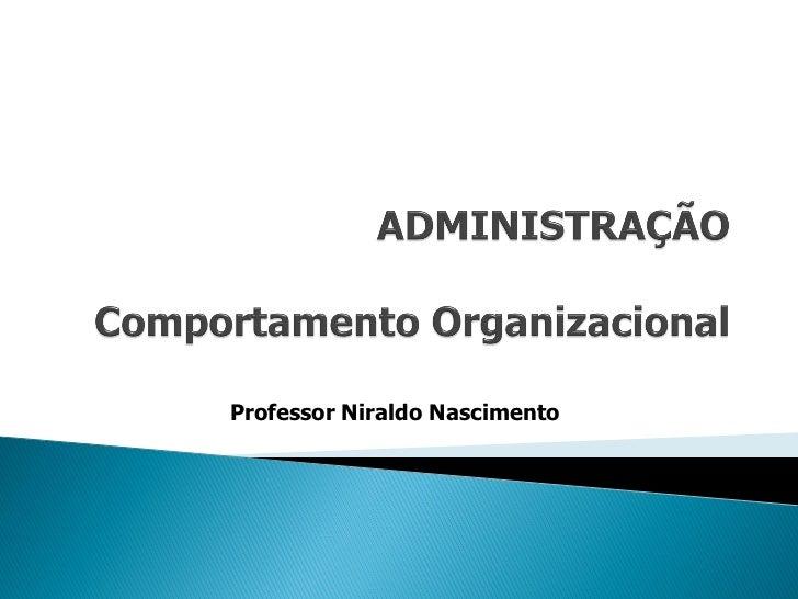 Professor Niraldo Nascimento
