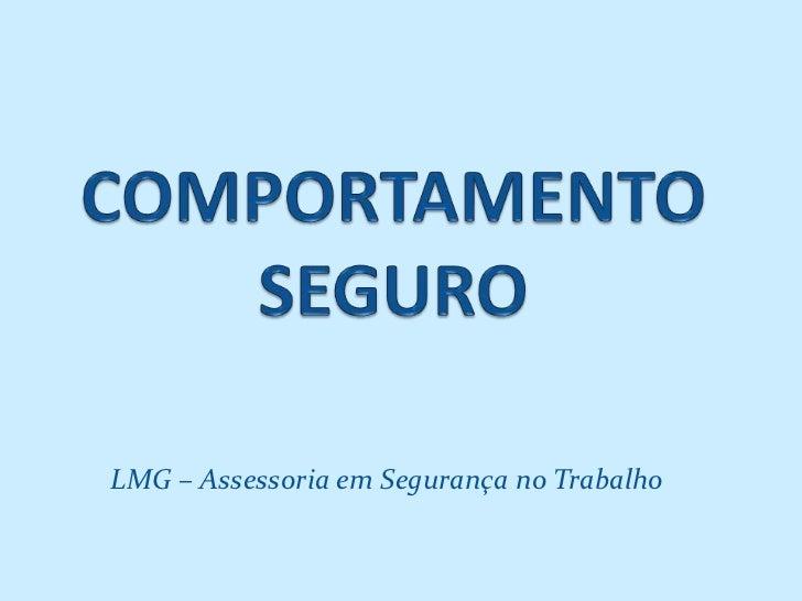LMG – Assessoria em Segurança no Trabalho