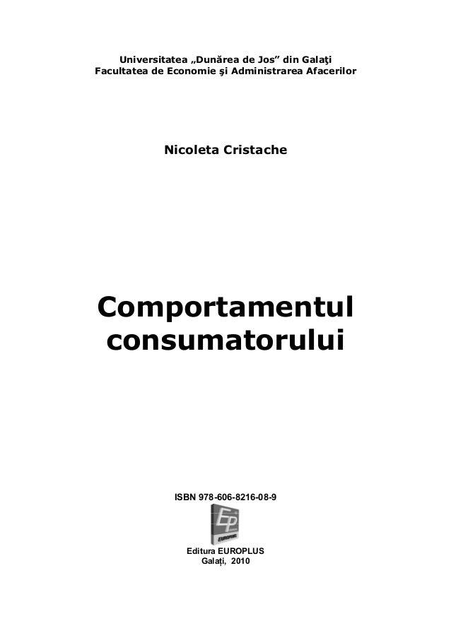"""Universitatea """"Dunărea de Jos"""" din Galaţi Facultatea de Economie şi Administrarea Afacerilor Nicoleta Cristache Comportame..."""