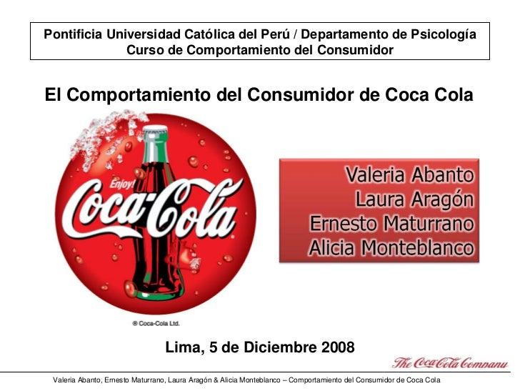 Pontificia Universidad Católica del Perú / Departamento de Psicología               Curso de Comportamiento del Consumidor...