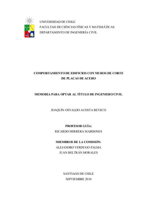 COMPORTAMIENTO DE EDIFICIOS CON MUROS DE CORTE  DE PLACAS DE ACERO  MEMORIA PARA OPTAR AL TÍTULO DE INGENIERO CIVIL  JOAQU...