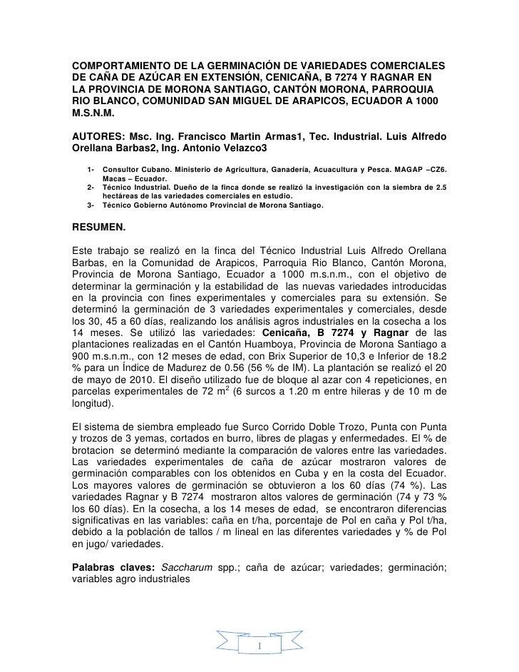 COMPORTAMIENTO DE LA GERMINACIÓN DE VARIEDADES COMERCIALESDE CAÑA DE AZÚCAR EN EXTENSIÓN, CENICAÑA, B 7274 Y RAGNAR ENLA P...