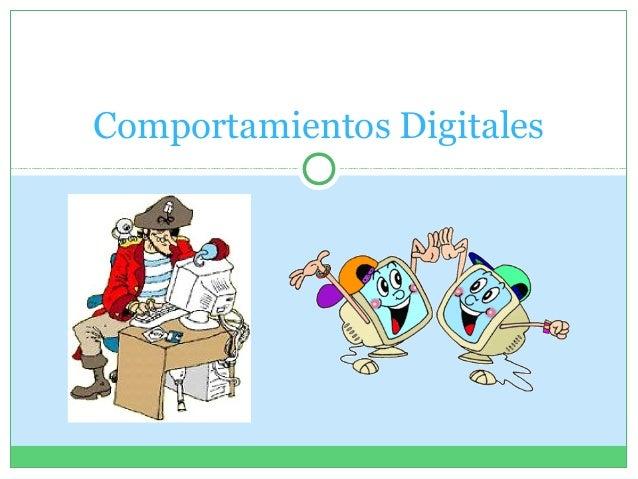 Comportamientos Digitales