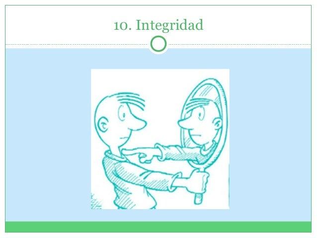 10. Integridad