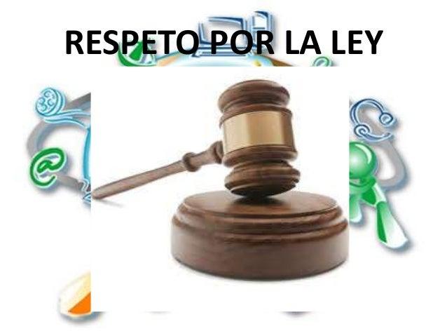 Resultado de imagen para foto de respeto a la ley