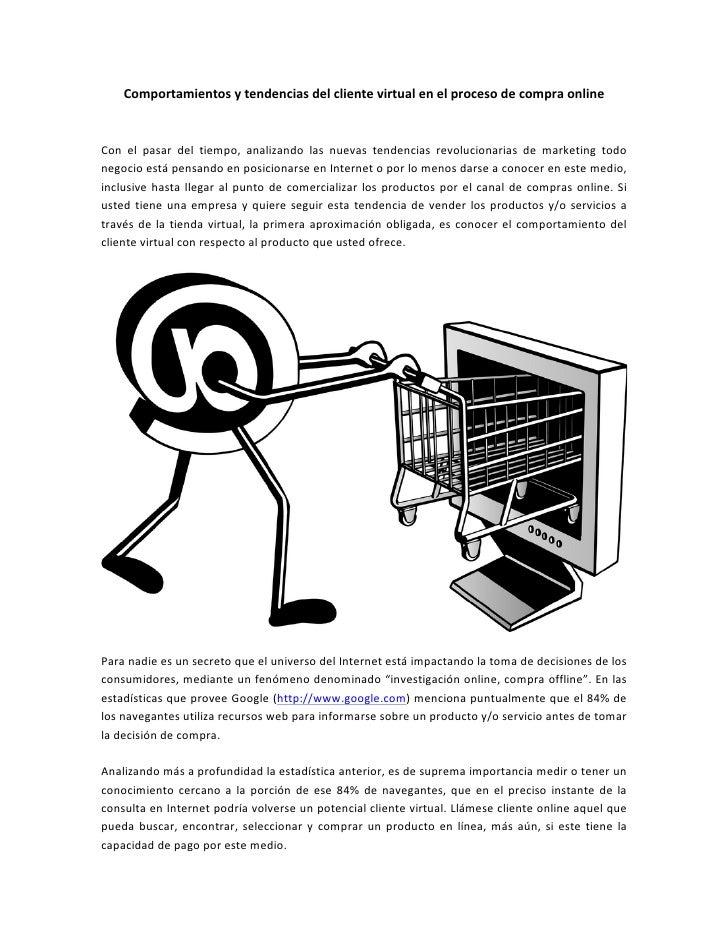 Comportamientos y tendencias del cliente virtual en el proceso de compra online   Con  el ...