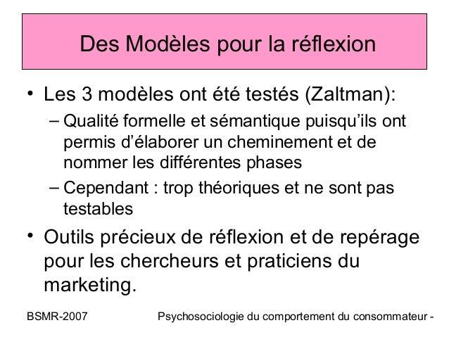 Des Modèles pour la réflexion• Les 3 modèles ont été testés (Zaltman):   – Qualité formelle et sémantique puisqu'ils ont  ...