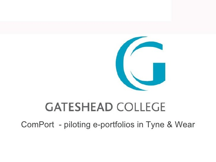 ComPort  - piloting e-portfolios in Tyne & Wear