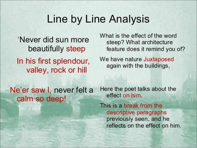 analysis lines composition poem westminster bridge Composition and publication  composed upon westminster bridge is a lyric poem in the form of a  shakespearean, both with fourteen lines wordsworth's poem is a.