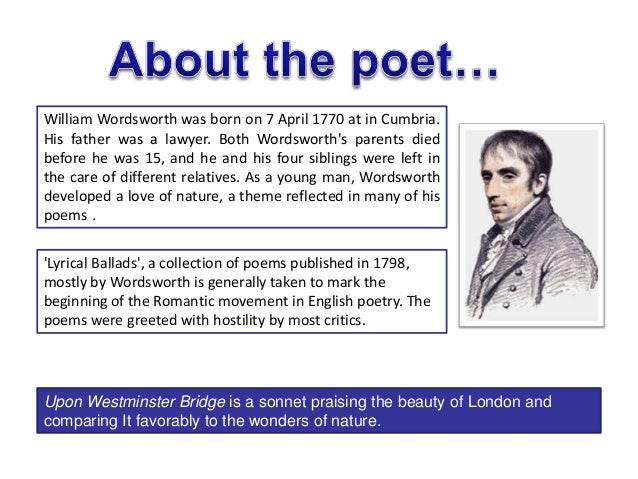 an analysis of the sonnet composed upon westminster bridge Poetry analysis of 'pied beauty' and 'composed upon wesminster bridge' pied beauty by gerald manley hopkins and the sonnet: composed upon westminster bridge by william wordsworth, both show the beauty of life and the world around us.