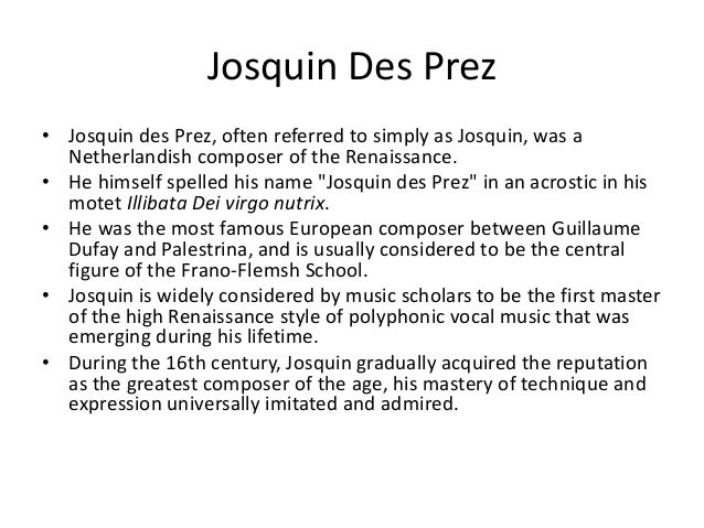 Essays on josquin desprez help writing top college essay on civil war
