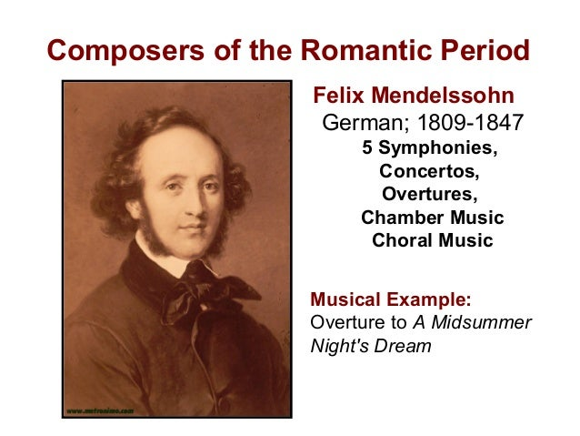 Composers of the romantic period.