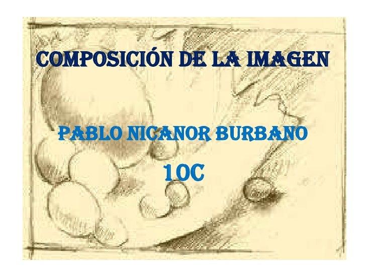 Composición de la imagenPablo Nicanor burbano<br />10C<br />