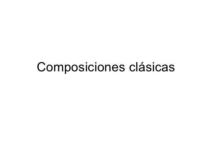 Composiciones clásicas