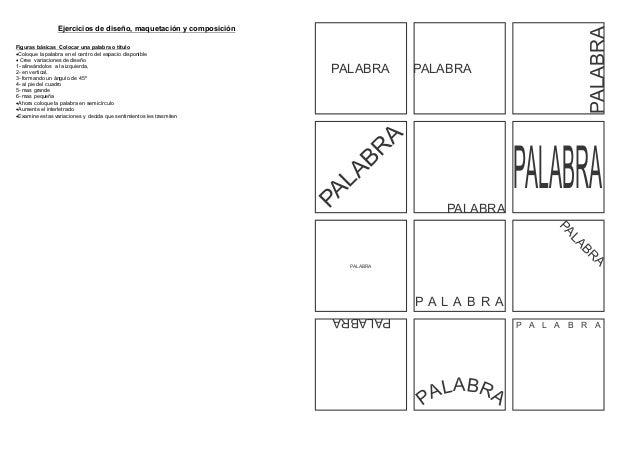 PALABRA                 Ejercicios de diseño, maquetación y composiciónFiguras básicas Colocar una palabra o tituloColoqu...