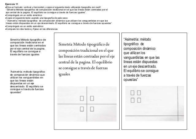 """Ejercicio 11Elija un formato vertical u horizontal y copie el siguiente texto utilizando tipografía con serif: """"Simetría ..."""