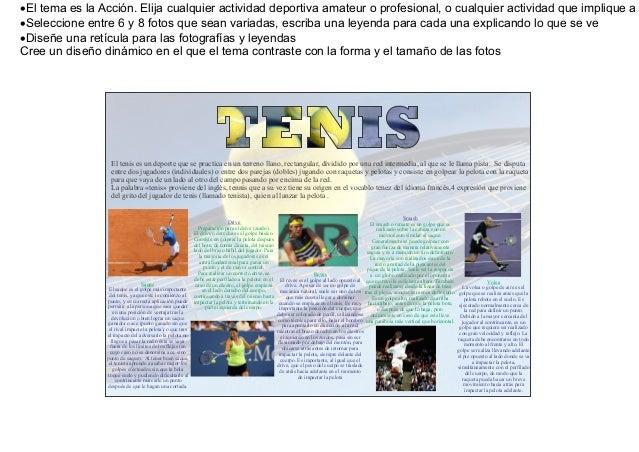 El tema es la Acción. Elija cualquier actividad deportiva amateur o profesional, o cualquier actividad que implique aSel...