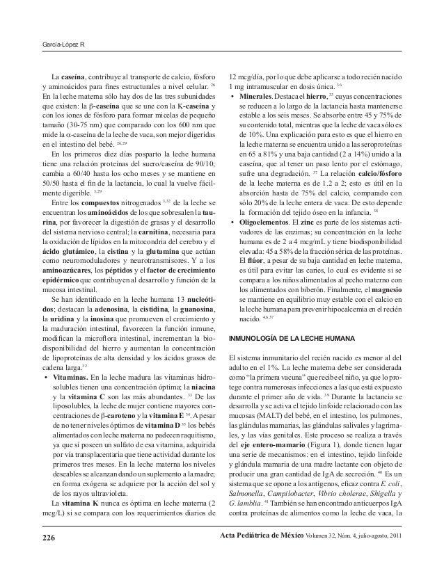 García-López R  La caseína, contribuye al transporte de calcio, fósforo y aminoácidos para fines estructurales a nivel cel...