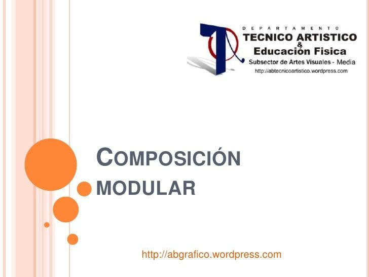Composición modular<br />http://abgrafico.wordpress.com<br />