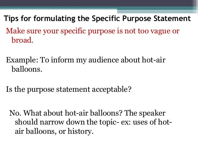 specific purpose statement to inform my Do dreams even mean anything today in my informative speech about dreams, i hope to enlighten specific purpose statement: to inform my audience about the three major types of make-up needed to be a master make-up artist specific purpose: to inform my audience.