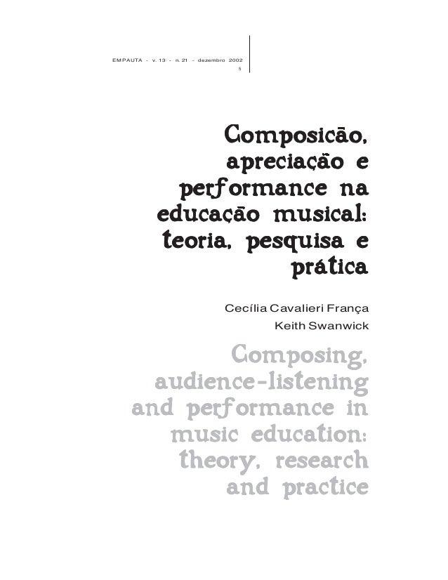EM PAUTA - v. 13 - n. 21 - dezembro 2002 5 Composing,Composing,Composing,Composing,Composing, audience listeningaudience l...
