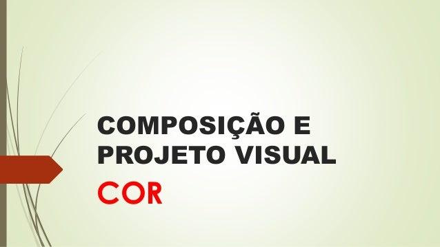 COMPOSIÇÃO E PROJETO VISUAL COR
