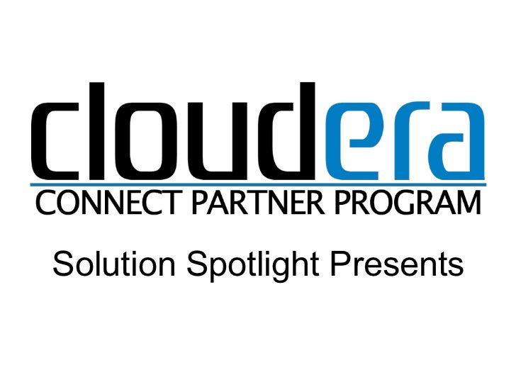 Solution Spotlight Presents