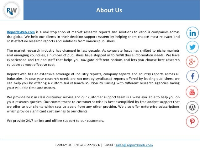 Contact Us : +91-20-67278686 | E-Mail : sales@reportsweb.com ReportsWeb.com is a one stop shop of market research reports ...