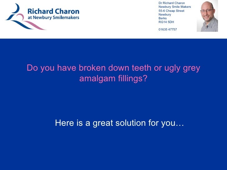 Do you have broken down teeth or ugly grey amalgam fillings? Here is a great solution for you…