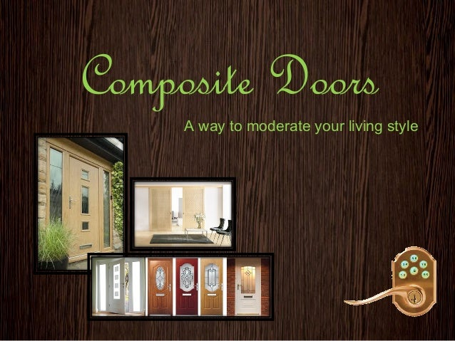 Composite Doors A way to moderate your living style
