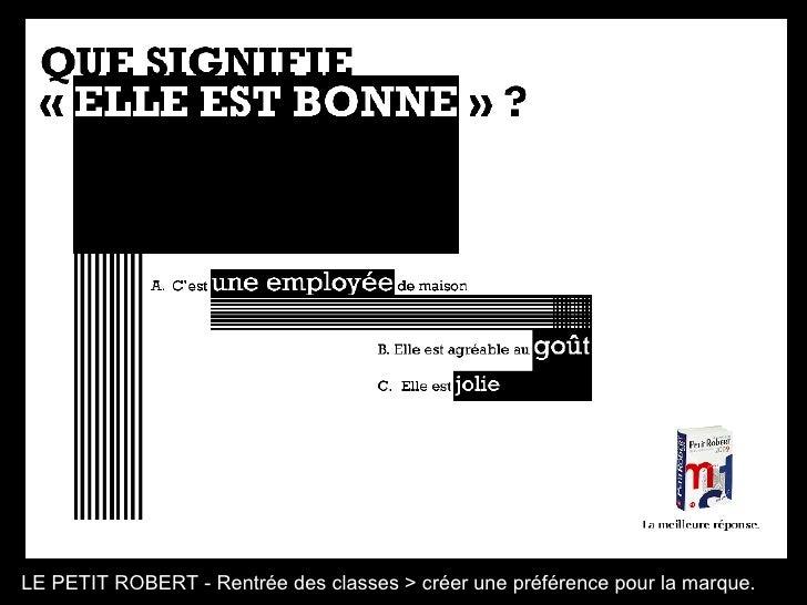 LE PETIT ROBERT - Rentrée des classes > créer une préférence pour la marque.