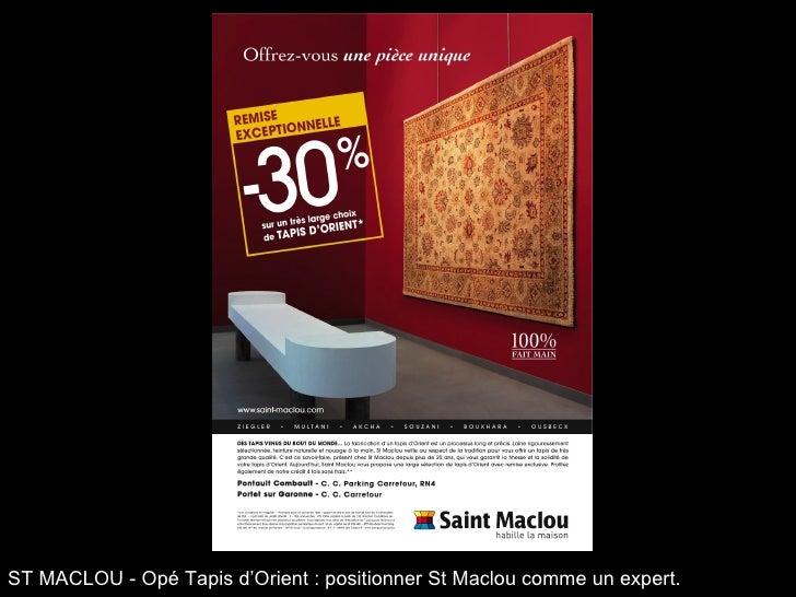 ST MACLOU - Opé Tapis d'Orient : positionner St Maclou comme un expert.