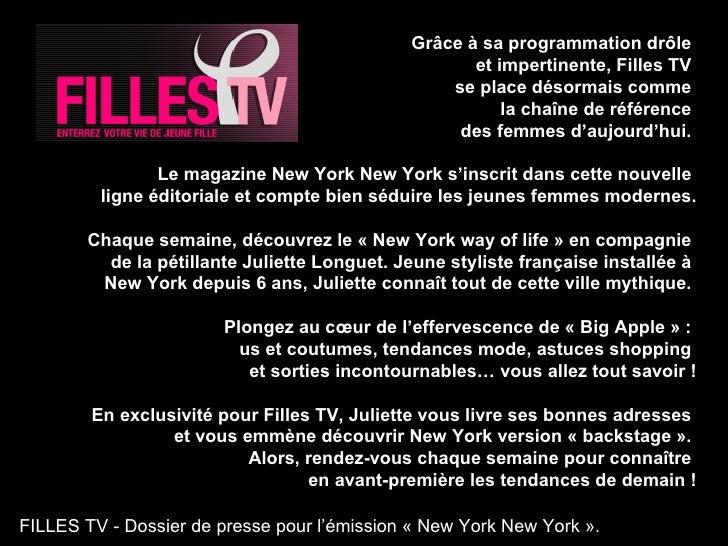 Gr âce à sa programmation drôle  et impertinente, Filles TV  se place désormais comme  la chaîne de référence  des femmes ...