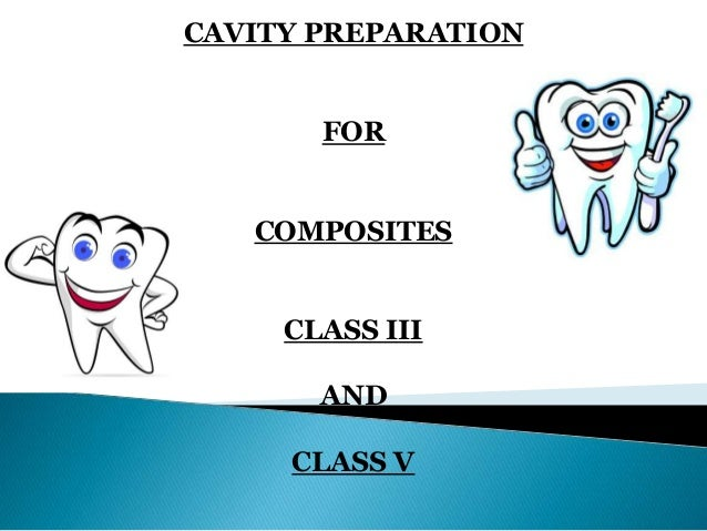 Class 3 Cavity Preparation Related Keywords & Suggestions