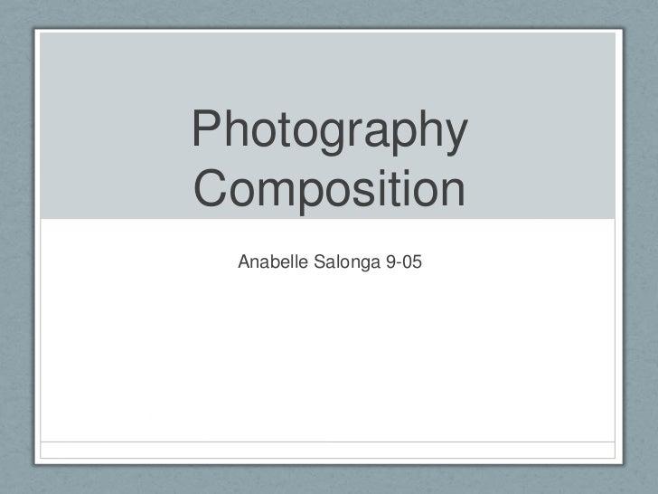 PhotographyComposition Anabelle Salonga 9-05