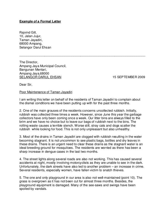 formal letter uncollected rubbish 2 one of the main grouses of the residents concerns uncollected rubbish initially, rubbish was collected three times a week however, since june this.