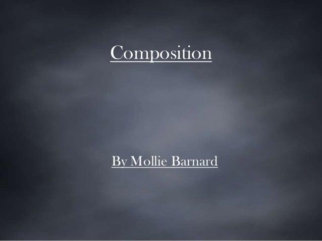 Composition By Mollie Barnard