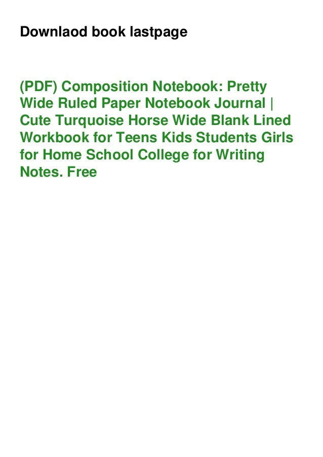 Downlaod book lastpage (PDF) Composition Notebook: Pretty Wide Ruled Paper Notebook Journal | Cute Turquoise Horse Wide Bl...