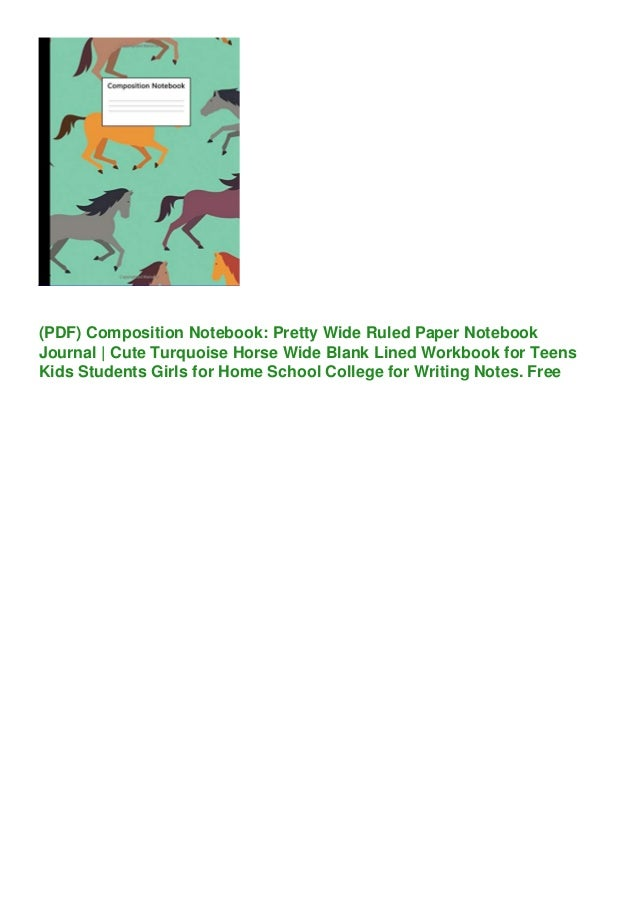 (PDF) Composition Notebook: Pretty Wide Ruled Paper Notebook Journal | Cute Turquoise Horse Wide Blank Lined Workbook for ...