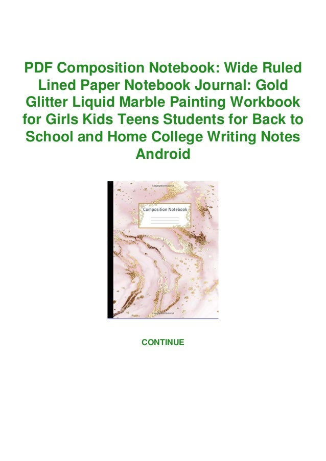 PDF Composition Notebook: Wide Ruled Lined Paper Notebook Journal: Gold Glitter Liquid Marble Painting Workbook for Girls ...