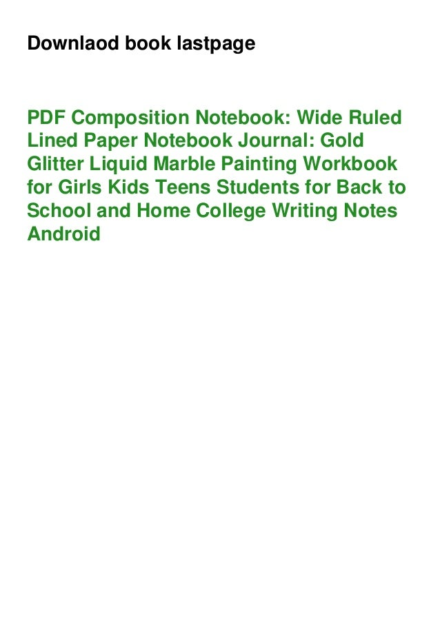 Downlaod book lastpage PDF Composition Notebook: Wide Ruled Lined Paper Notebook Journal: Gold Glitter Liquid Marble Paint...