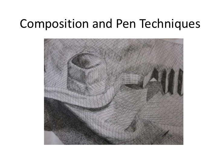 Composition and Pen Techniques