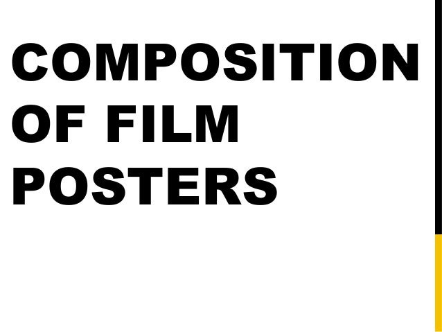 COMPOSITION OF FILM POSTERS