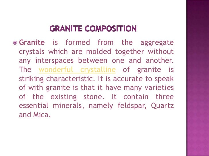 Composition of granite and its advantage