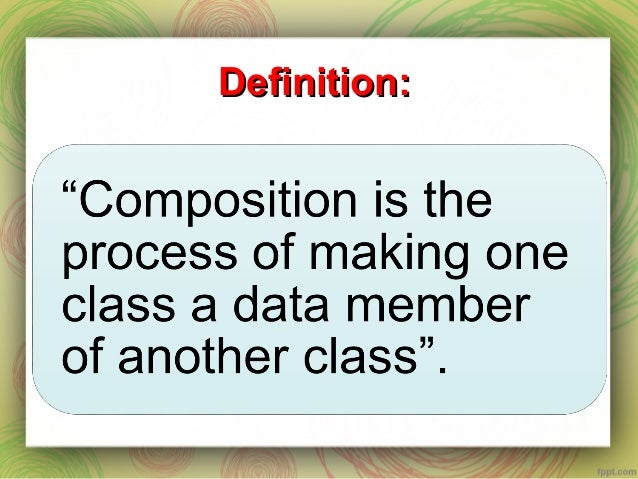 Composition in OOP Slide 2