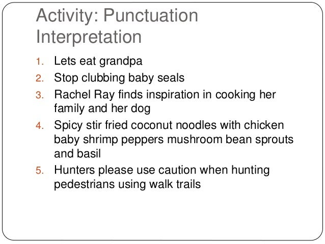 a review of the use of punctuations correctly by john dawkins Esl students' attitudes toward punctuation  john dawkins (1995) echoes this  in a self-rating of their ability to use english punctuation correctly, on a 10 .