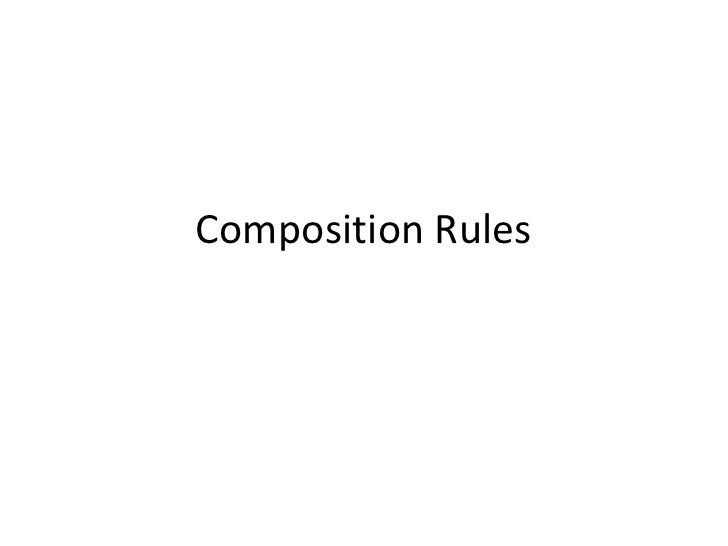 Composition Rules<br />