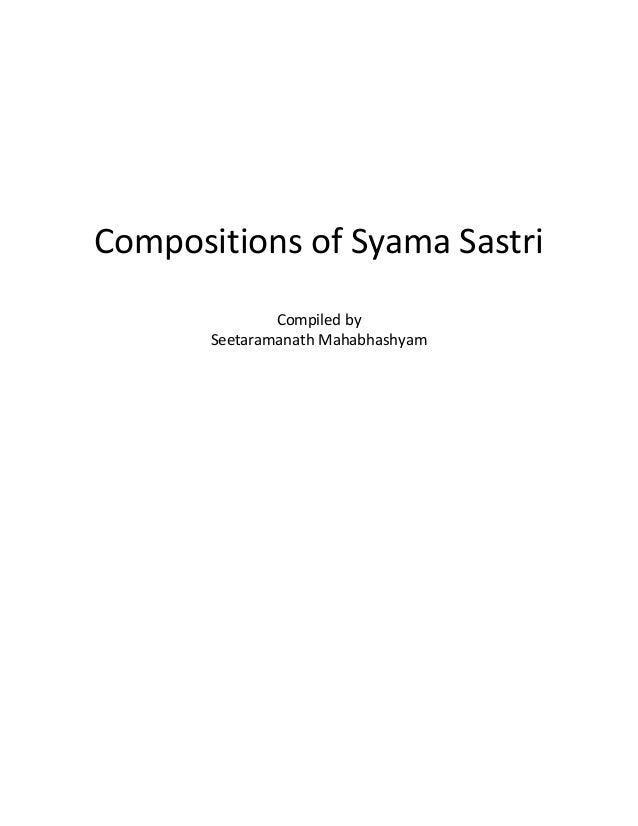 Compositions of Syama Sastri Compiled by Seetaramanath Mahabhashyam